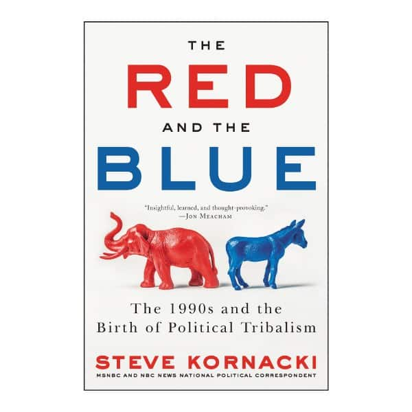 The Red and the Blue_ The 1990s and the Birth of Political Tribalism